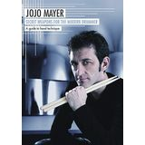 Hudson Music Jojo Mayer - Secret Weapons Handtechnik DVD