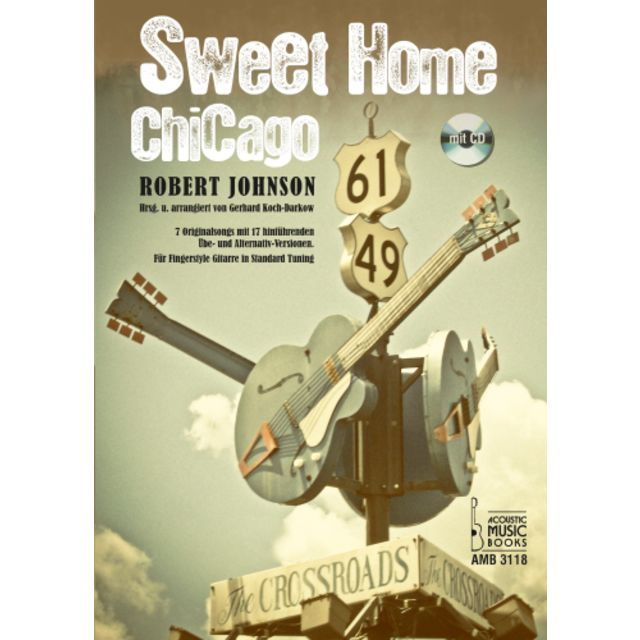 Acoustic Music Books Sweet Home Chicago Robert Johnson,Gitarre, mit CD