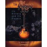 Centerstream Publications The Gibson 335 - Its History And Its Players Product Image