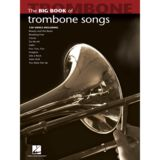 Hal Leonard Big Book Of Trombone Songs Product Image