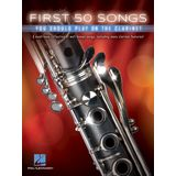 Hal Leonard First 50 Songs You Should Play On The Clarinet Product Image