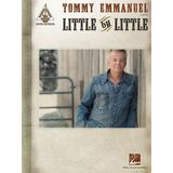 Hal Leonard Tommy Emmanuel: Little By Little Product Image