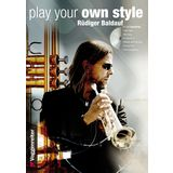 Voggenreiter Play your Own Style Rüdiger Baldauf, Trompete/CD Product Image