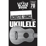 Wise Publications Little Black Book Acoustic Songs Ukulele Product Image