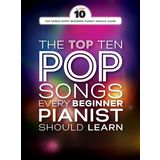 Wise Publications The Top Ten Pop Songs Every Beginner Pianist Should Learn Product Image