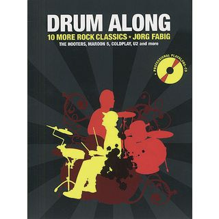 Bosworth Music Drum Along: 10 More Rock Classics, Jörg Fabig Product Image