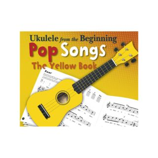 Chester Music Ukulele From The Beginning - Pop Songs (Yellow Book) Product Image