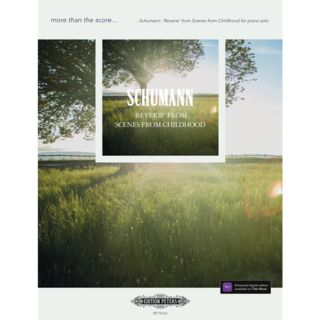 Edition Peters more than the score... Schumann:Reverie from Scenes from Childhood Product Image