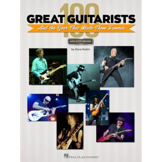 Hal Leonard 100 Great Guitarists and the Gear That Made Them Famous Produktbild
