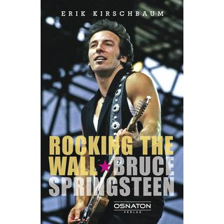 Osnaton Verlag Rocking The Wall - Bruce Springsteen Product Image