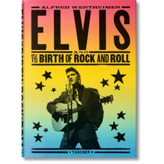 Taschen-Verlag Alfred Wertheimer - Elvis and the Birth of Rock and Roll Product Image