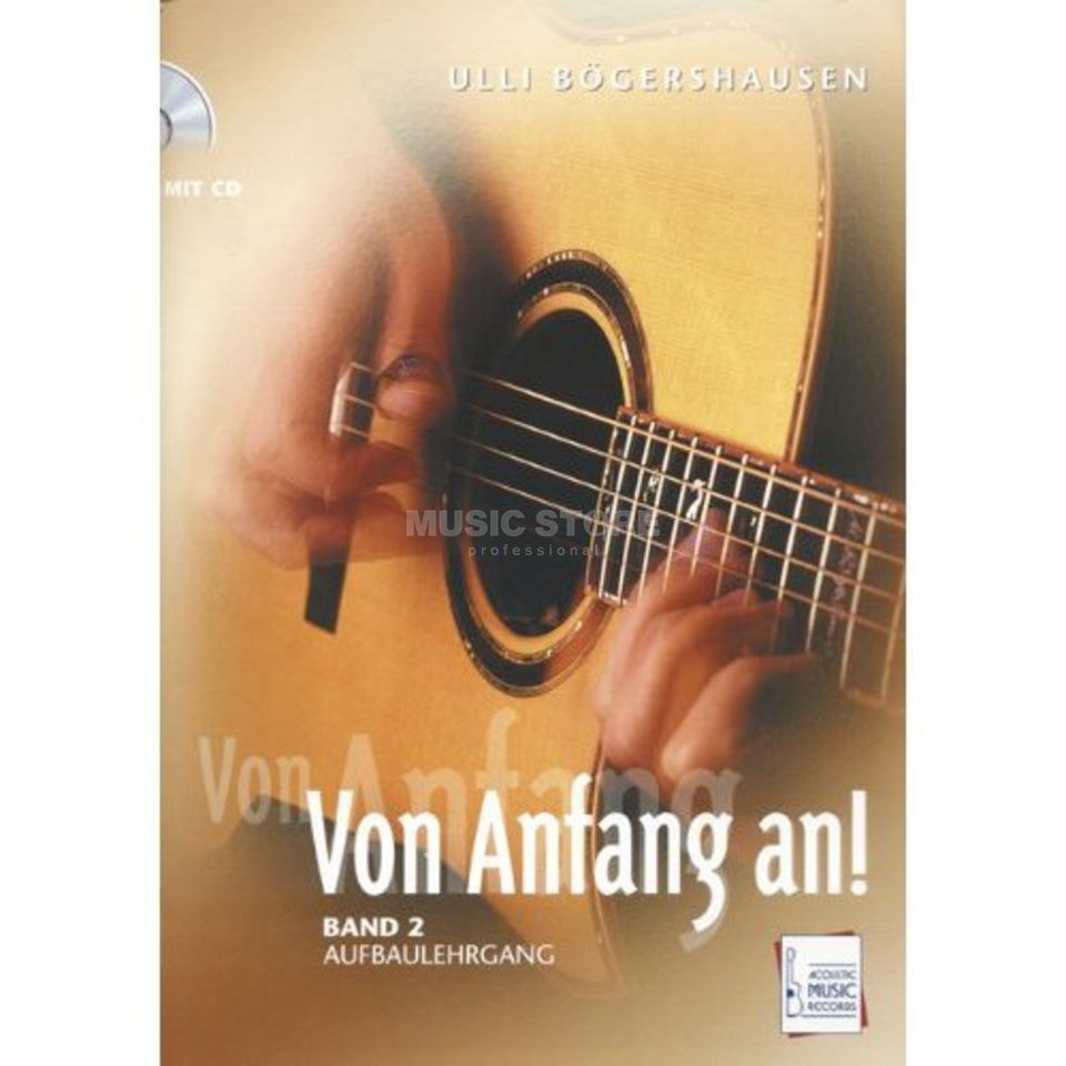 Acoustic Music Books Von Anfang an 2,Gitarrenschule Ulli Bögershausen, Buch/CD Product Image