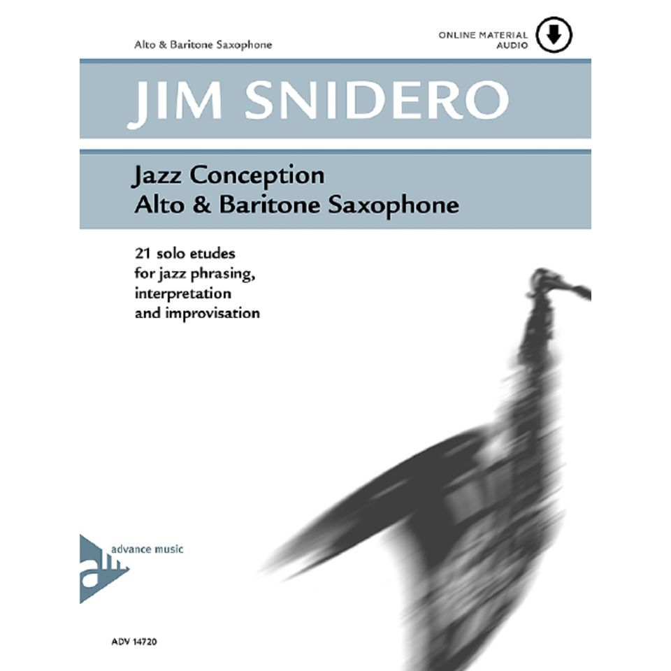 Advance Music Snidero: Jazz Conception Jim Snidero, Alt-Sax & CD Product Image