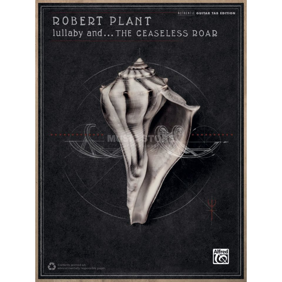 Alfred Music Robert Plant: Lullaby and... the Ceaseless Roar TAB Produktbild