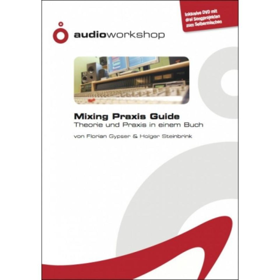 Audio Workshop Mixing Praxis Guide Buch (150 pages)and Project DVD Produktbillede