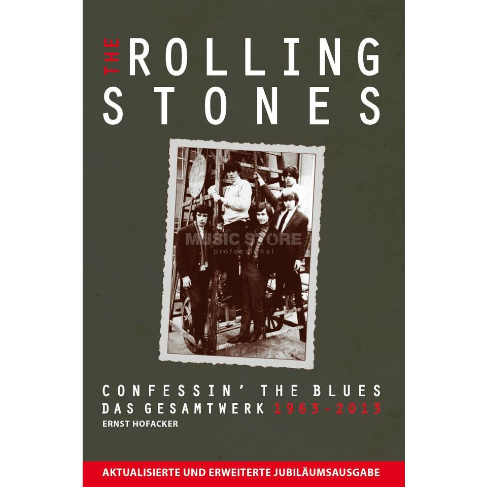 Bosworth Music The Rolling Stones - Confessin the blues 1963-2013, Biografie Produktbild
