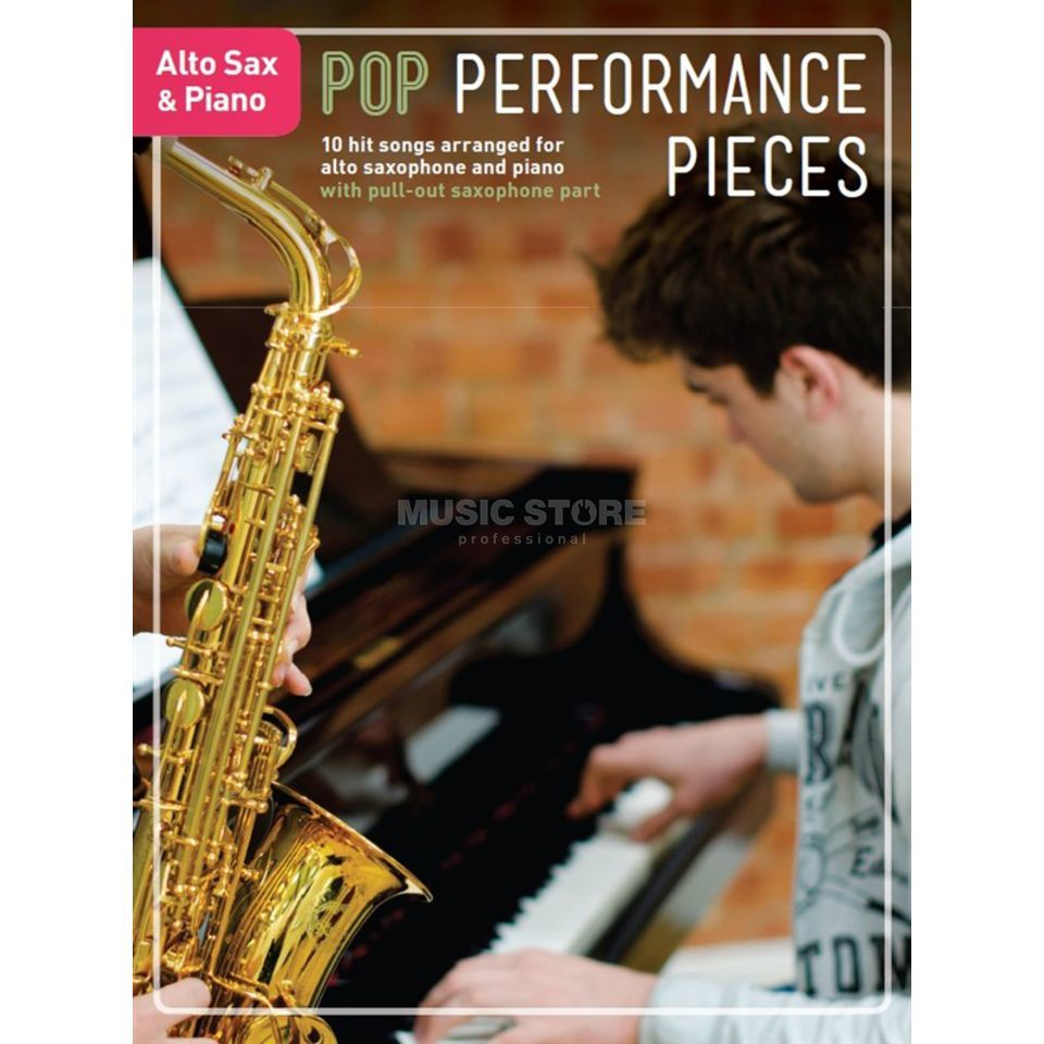 Pop Performance Pieces: Alto Saxophone And Piano