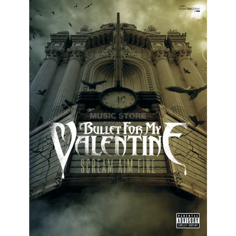 Faber Music Bullet For My Valentine: Scream Aim Fire, Gitarre TAB Produktbillede