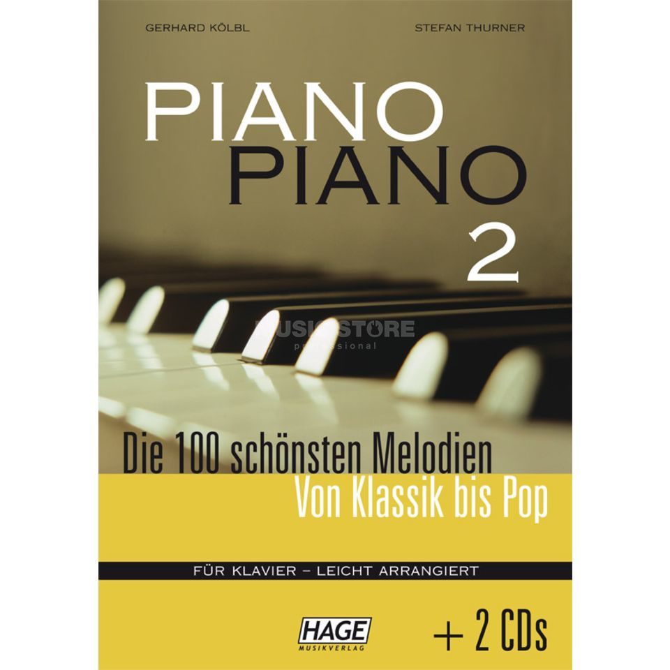 Hage Musikverlag Piano Piano 2 - 100 Melodien inkl. 2 Playlong CDs Produktbild