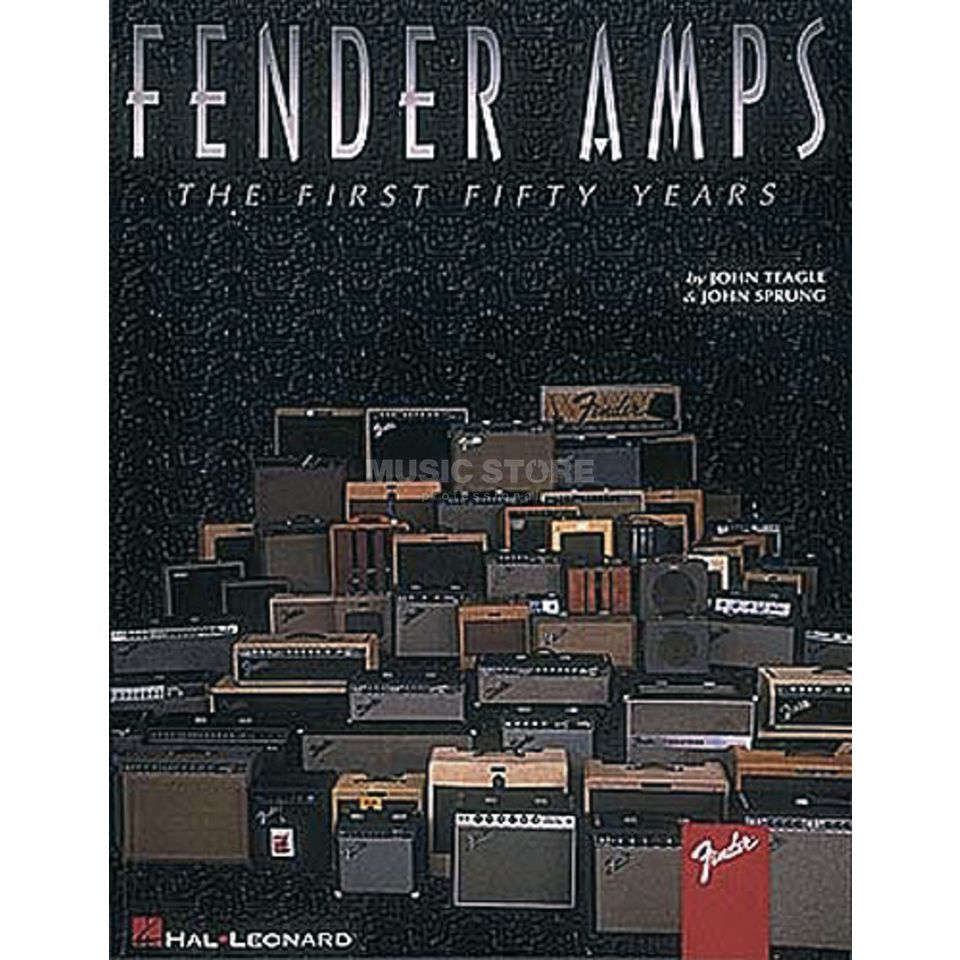 Hal Leonard Fender Amps - first 50 years  Produktbillede