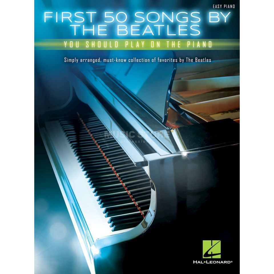 Hal Leonard First 50 Songs By The Beatles You Should Play On The Piano Produktbild