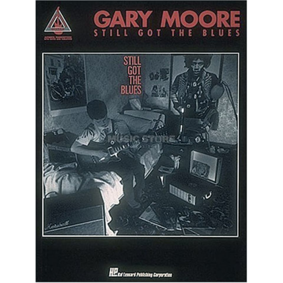 Hal Leonard Gary Moore: Still Got The Blues Produktbild