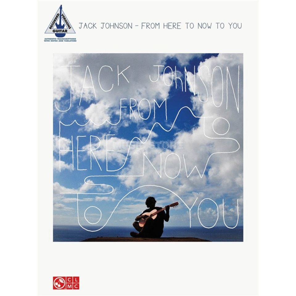 Hal Leonard Jack Johnson: From Here To Now To You Guitar Produktbillede