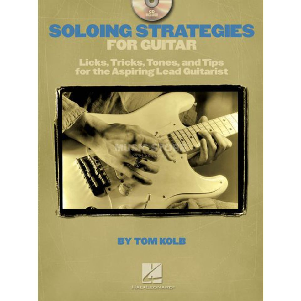 Hal Leonard Soloing Strategies for Guitar Tom Kolb, Book and CD Produktbillede