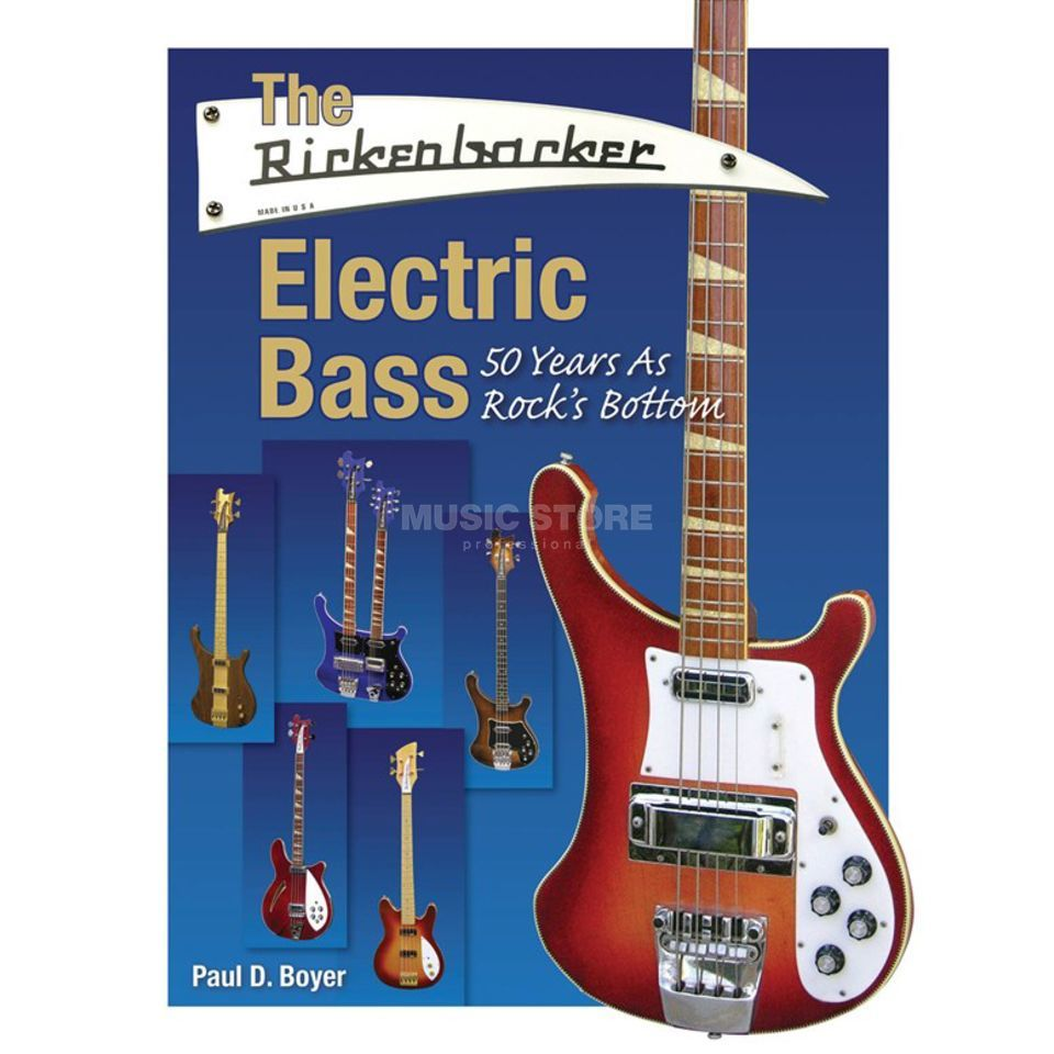 Hal Leonard The Rickenbacker Electric Bass 50 Years As Rock's Bottom Produktbild
