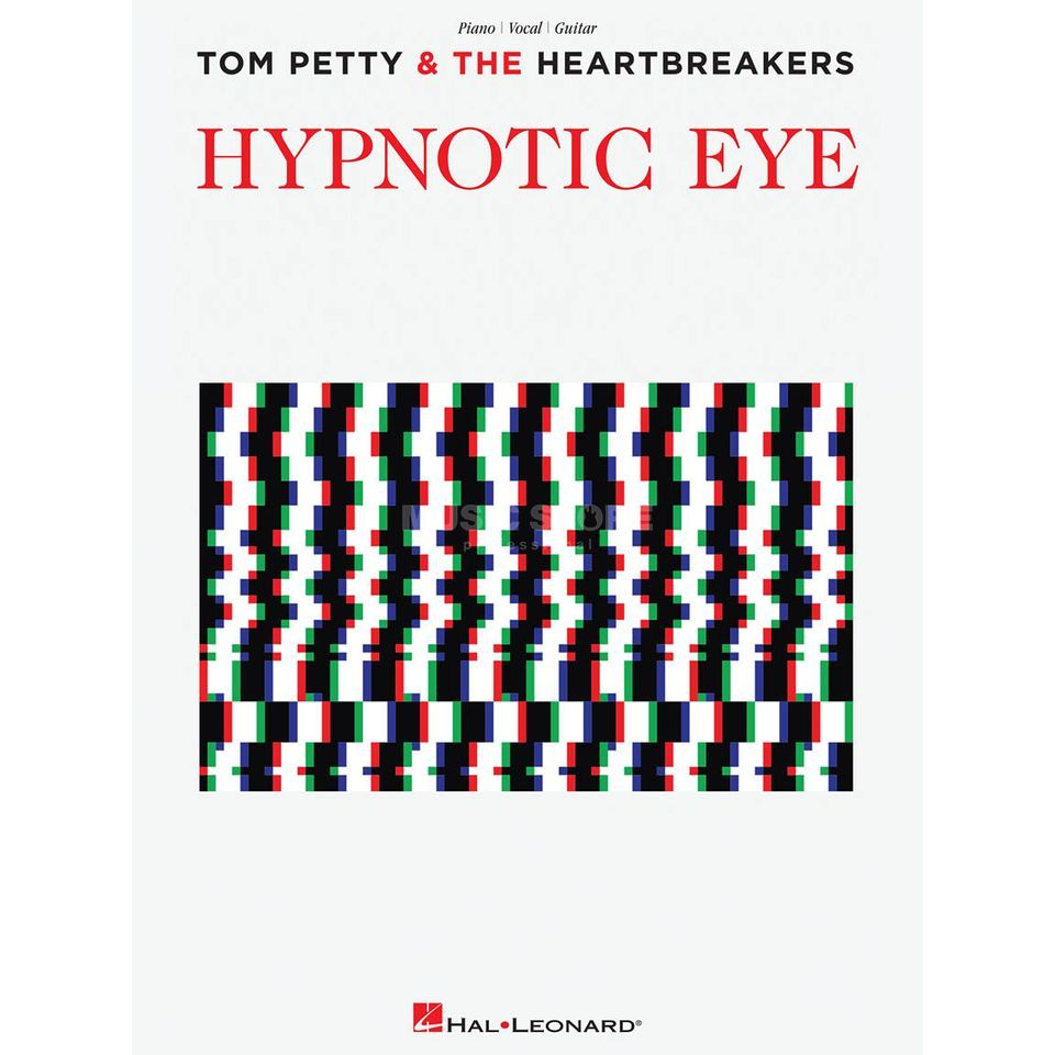 Hal Leonard Tom Petty: Hypnotic Eye PVG Produktbillede