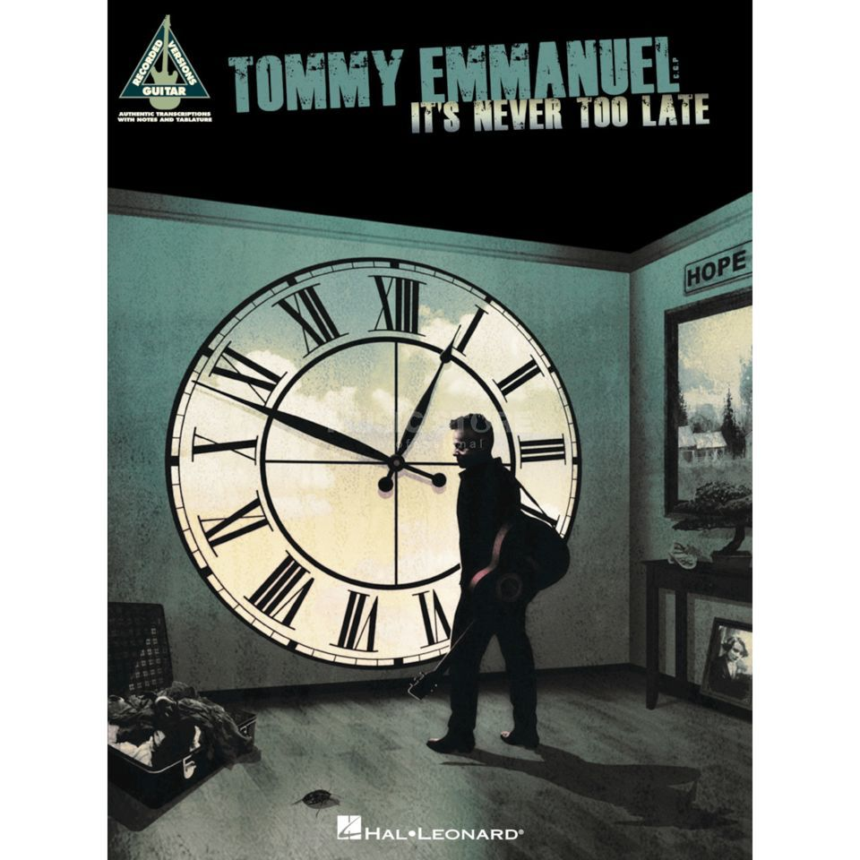 Hal Leonard Tommy Emmanuel: It's Never Too Late Produktbild