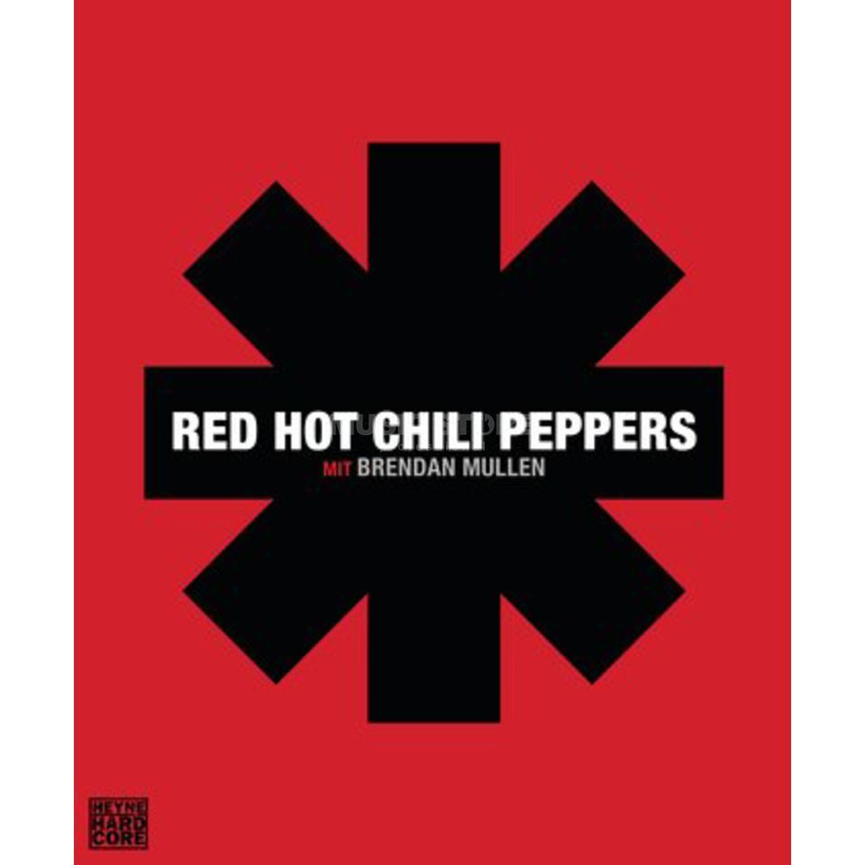 Heyne-Verlag Red Hot Chili Peppers Brendan Mullen, Bandchronik Produktbild