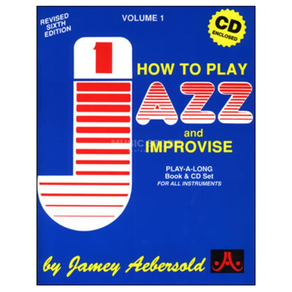 Jamey Aebersold Aebersold: How To Play Jazz And Improvise Vol.1, inkl. CD Produktbild
