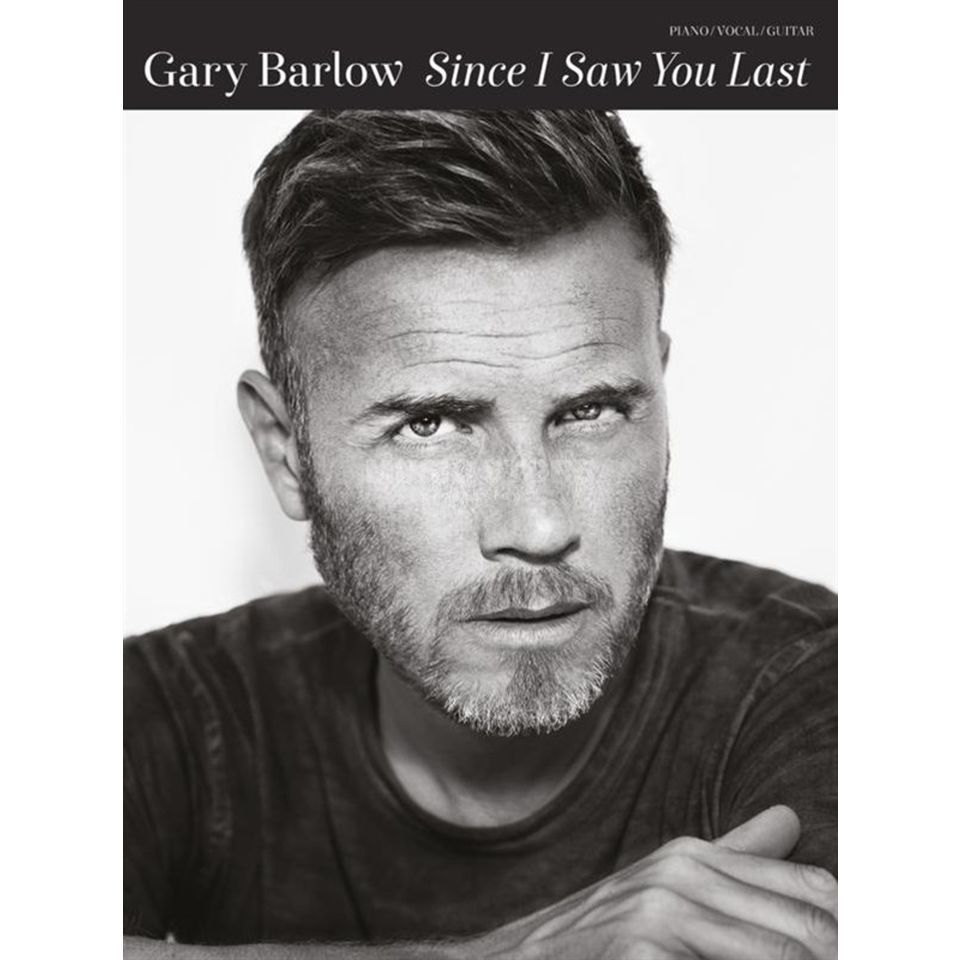 Music Sales Gary Barlow: Scince I Saw You Last PVG Produktbild
