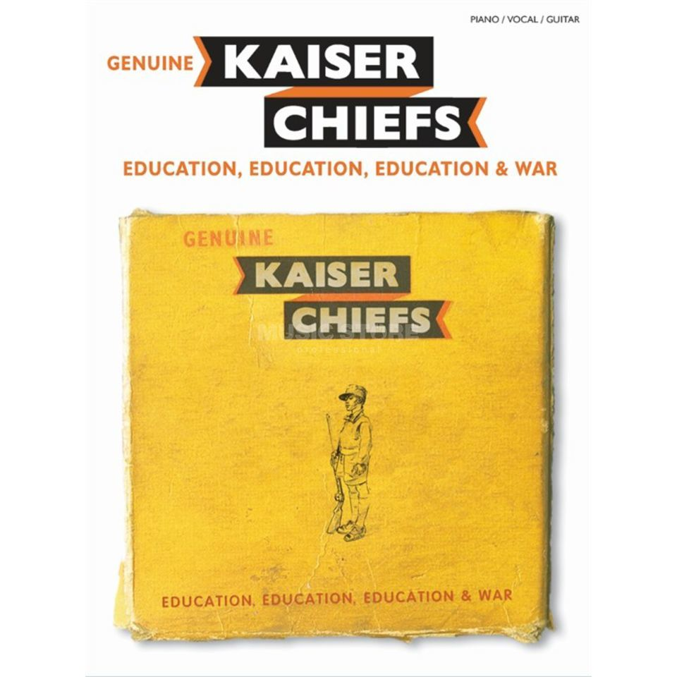 Music Sales Kaiser Chiefs: Education, Education, Education & War PVG Produktbild