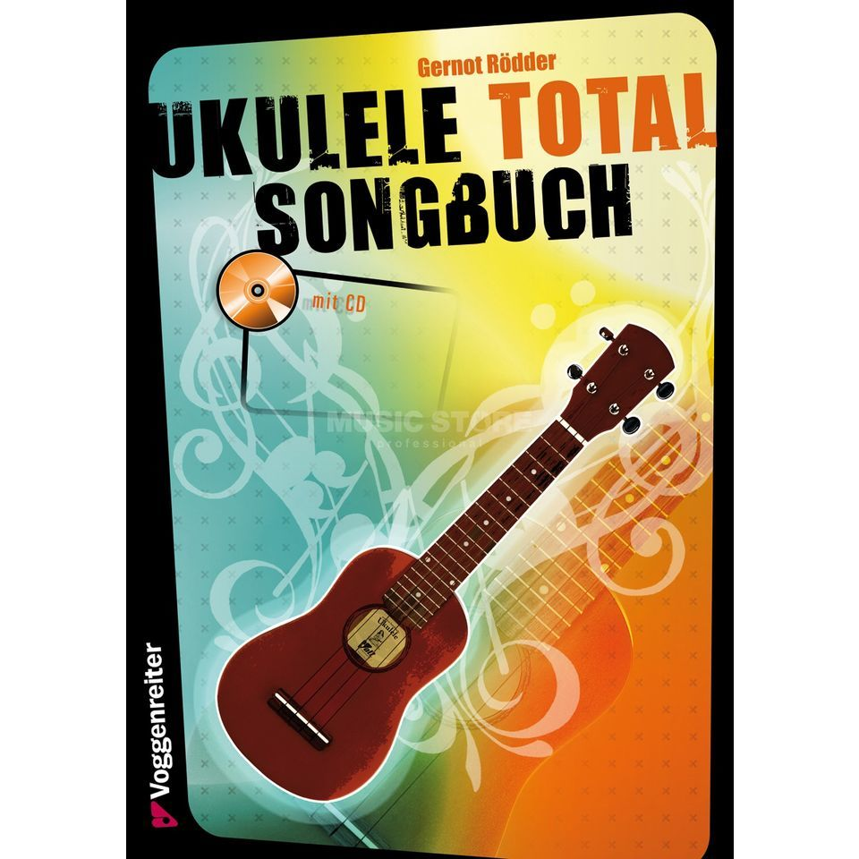 Voggenreiter Ukulele Total Songbook D-Stimmung, Buch/CD Product Image