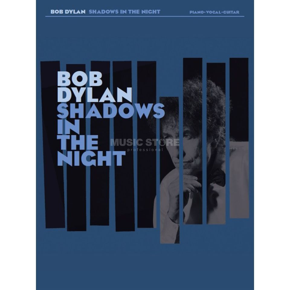 Wise Publications Bob Dylan: Shadows In The Night PVG Produktbillede