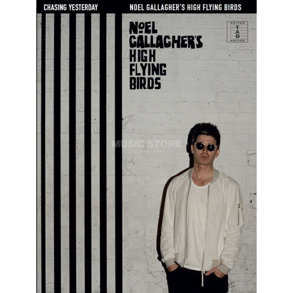 Wise Publications Noel Gallagher's High Flying Birds: Chasing Yesterday TAB Produktbild