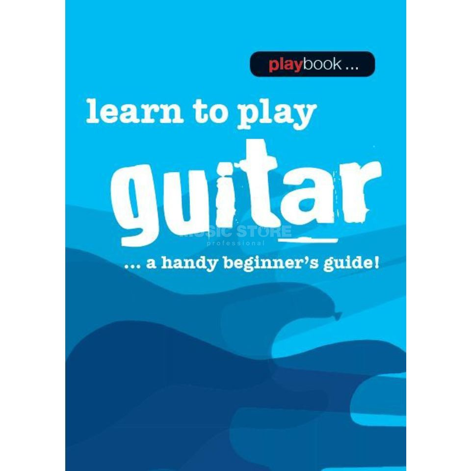 Wise Publications Playbook: Learn To Play Guitar A Handy Beginner's Guide! Produktbillede
