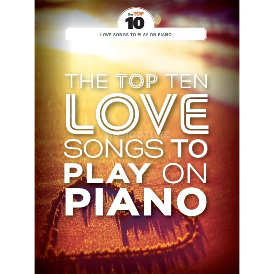 Wise Publications The Top Ten Love Songs To Play On Piano Produktbillede