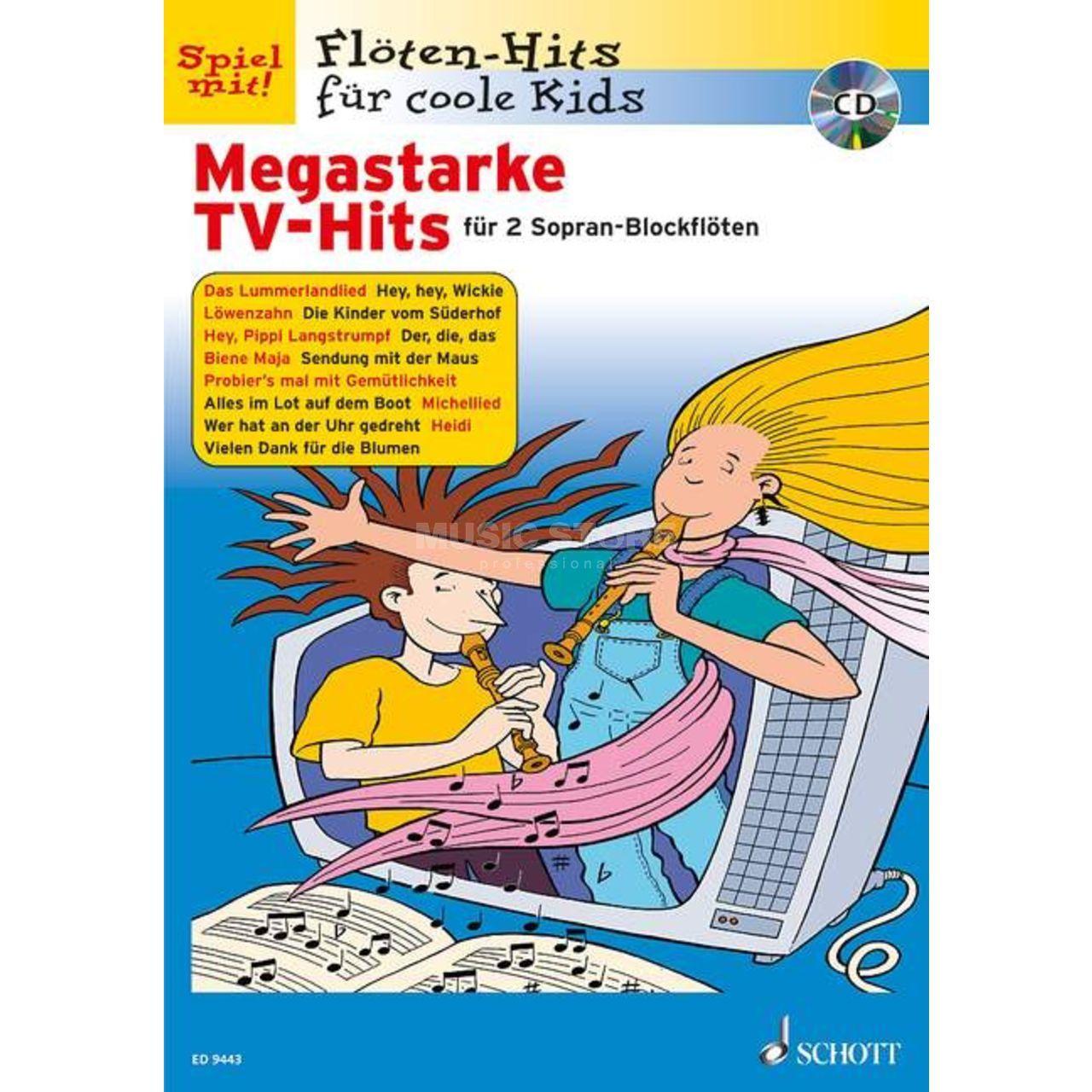 Our accessories tips for Schott Music Megastarke TV-Hits 1 mit CD 1-2 Sopran-Blockflöten