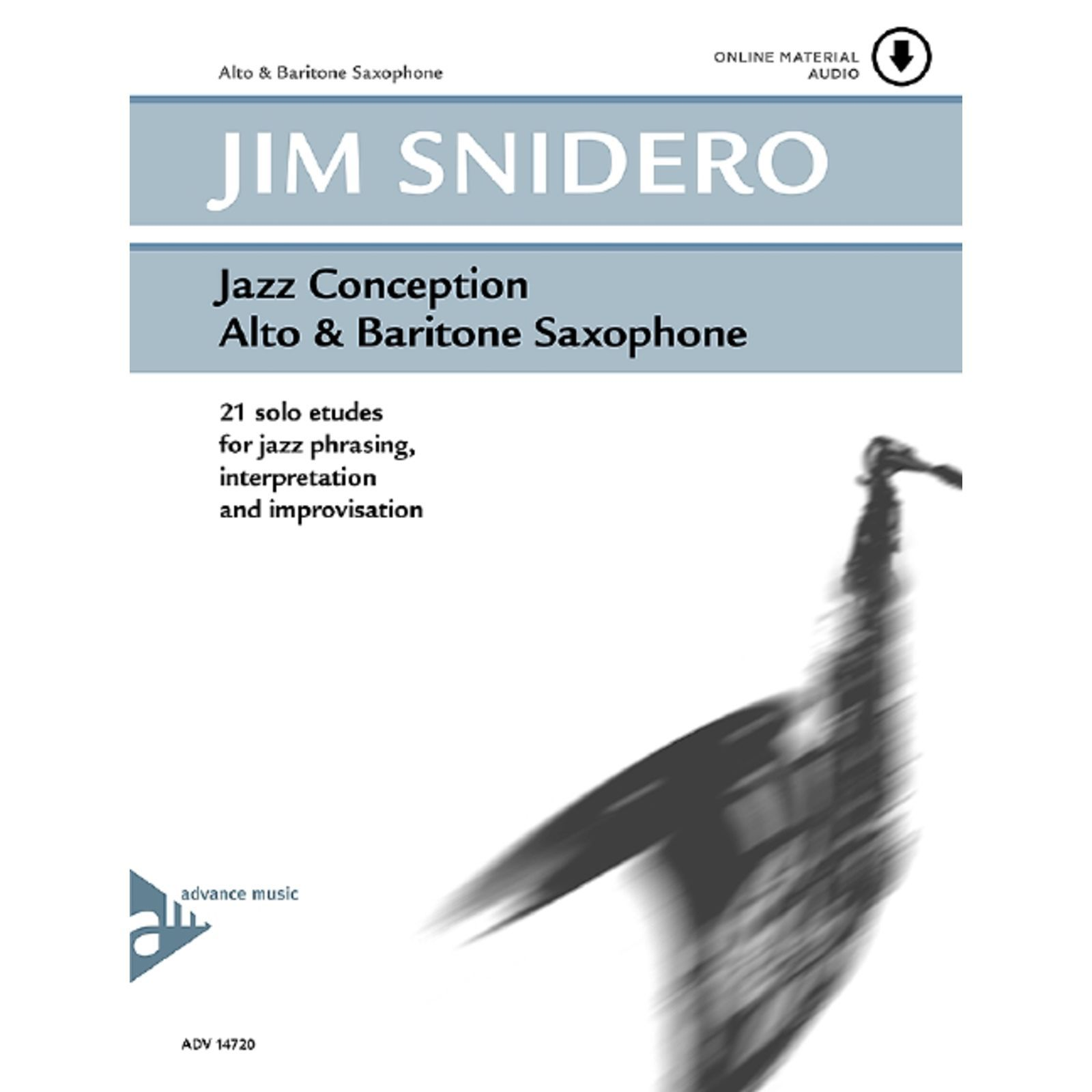 Advance Music Snidero: Jazz Conception Jim Snidero, Alt-Sax & CD Produktbillede
