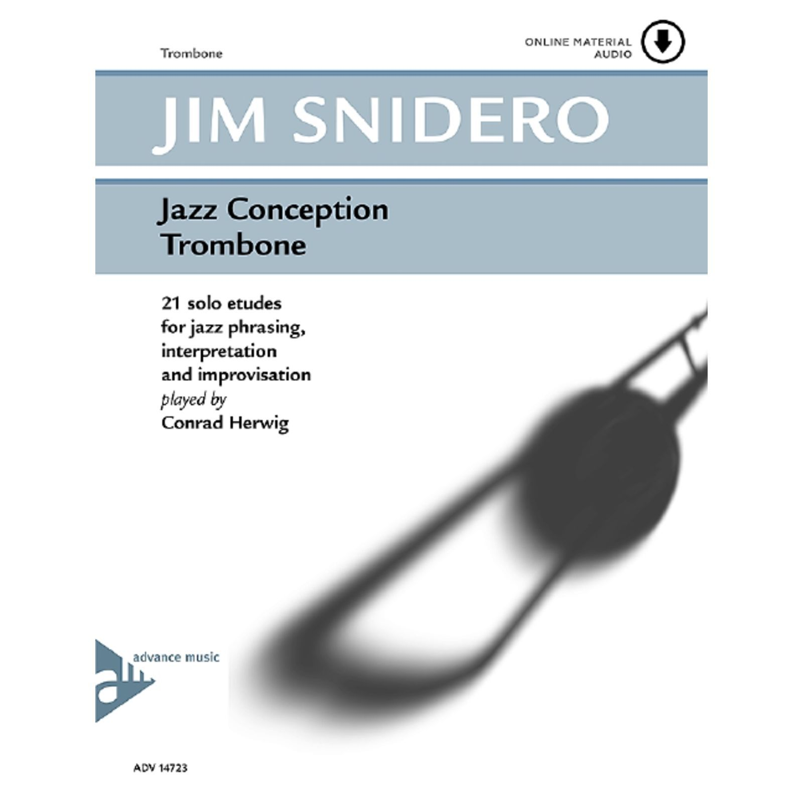 Advance Music Snidero: Jazz Conception Jim Snidero, Posaune & CD Produktbild