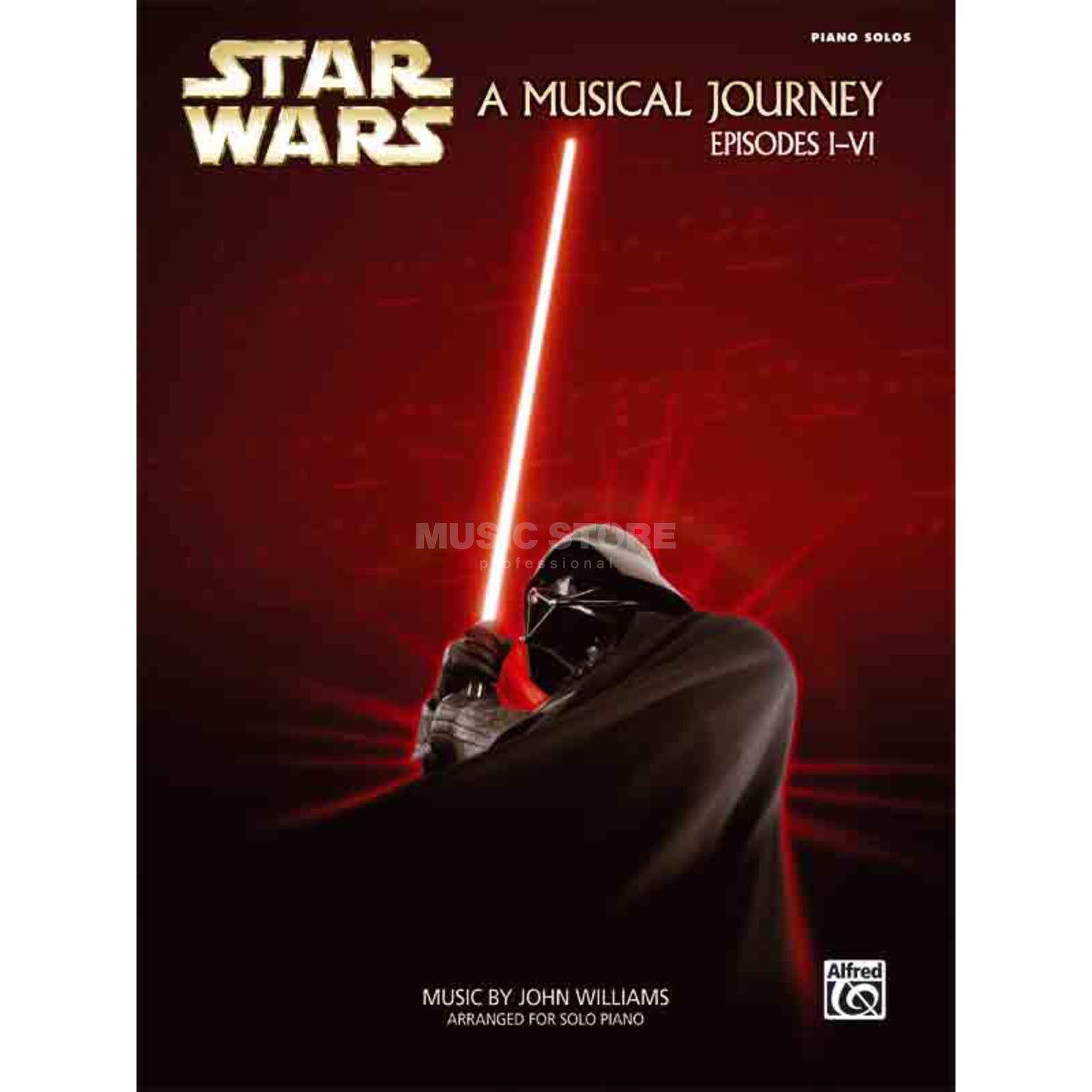 Alfred Music Star Wars A Musical Journey Episodes I-VI - Piano Solo Produktbild