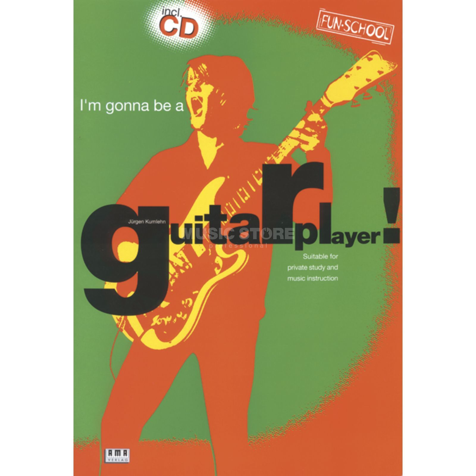 AMA Verlag I Am Gonna Be A Guitar Player Englisch,inkl. CD Produktbillede