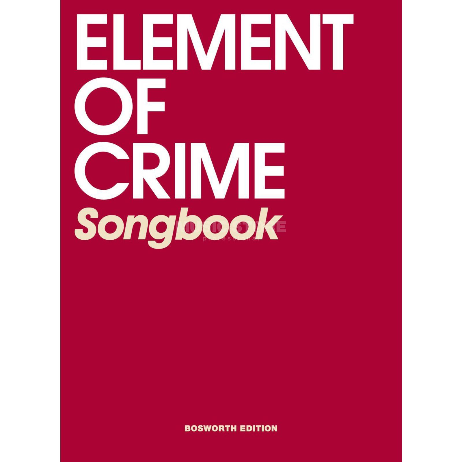 Bosworth Music Element Of Crime: Songbook Lyrics & Chords Produktbild