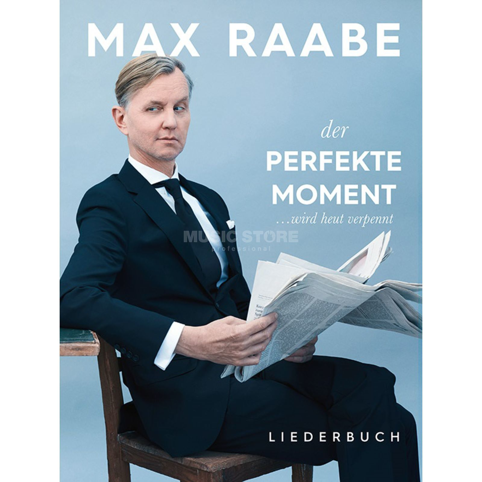 Bosworth Music Max Raabe: Der perfekte Moment ... wird heut verpennt Product Image