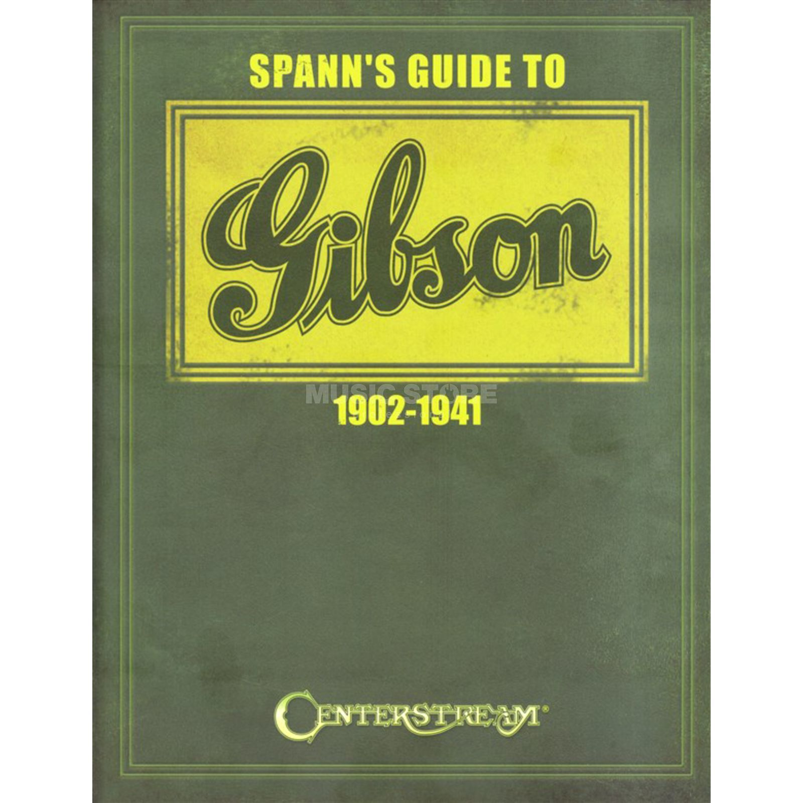Centerstream Publications Spann's Guide To Gibson 1902-1941 Produktbillede