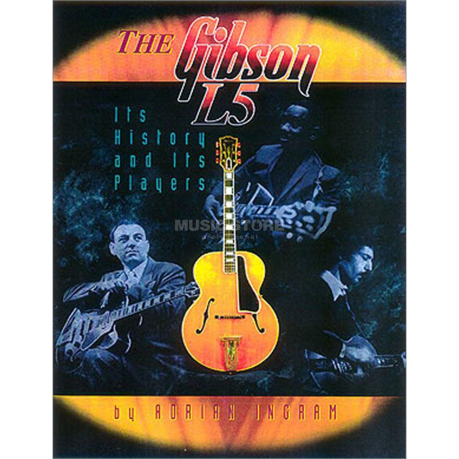 Centerstream Publications The Gibson L5 Adrian Ingram Produktbild