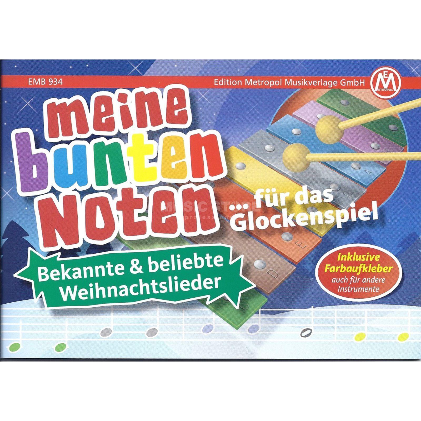 Edition Metropol Meine bunten Noten für Glockenspiel: Weihnachtslieder